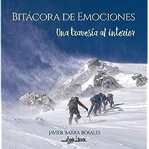 Bitácora de Emociones: Una Travesía al Interior (Spanish Edition)