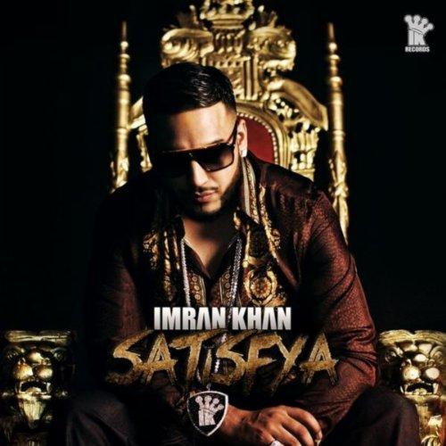 Download Lagu Imran Khan Satisfya
