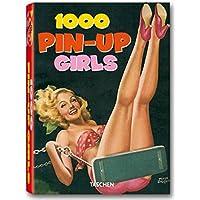 One thousand Pin-up Girls. Ediz. francese, inglese e tedesca