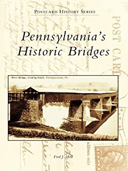 Pennsylvania's Historic Bridges (Postcard History Series)