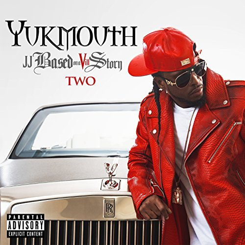 Yukmouth - JJ Based on a Vill Story Two (2017) [WEB FLAC] Download