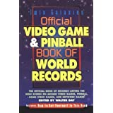 Official Video Game & Pinball Book Of World Records(Out of Print) by Walter Day (1998-05-22)