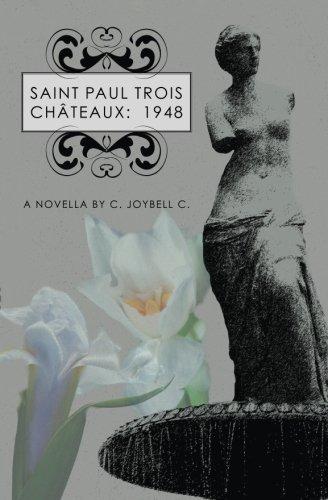 Book: Saint Paul Trois Châteaux - 1948 - A Novella by C. JoyBell C.