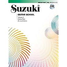 Suzuki Guitar School, Vol 2: Guitar Part, Book and CD