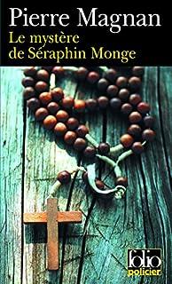 Le mystère de Séraphin Monge, Magnan, Pierre