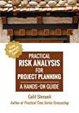 img - for Practical Risk Analysis for Project Planning: A Hands-On Guide using Excel (Practical Analytics) book / textbook / text book