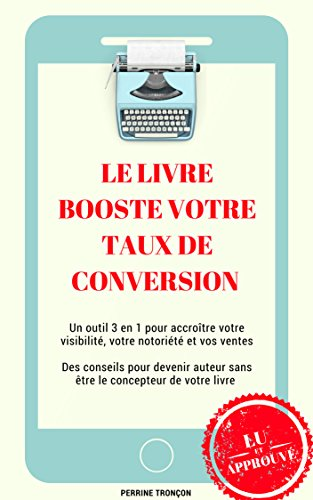 Amazon Com Le Livre Booste Votre Taux De Conversion French