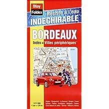 Bordeaux Indéchirable