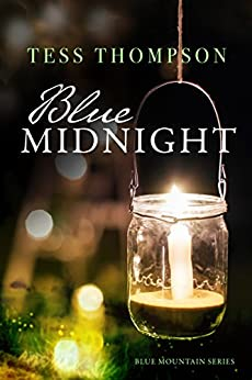 Blue Midnight (The Blue Mountain Series Book 1) by [Thompson, Tess]