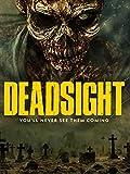 513kcIXiCKL. SL160  - Deadsight (Movie Review)