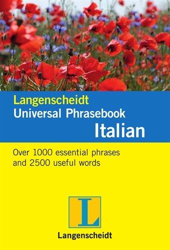 Langenscheidt Universal Phrasebook Italian (Langenscheidt Universal Phrasebooks)