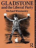 Gladstone and the Liberal Party (Lancaster Pamphlets)