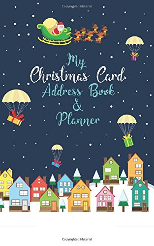 My Christmas Card Address Book & Planner Paperback – 18 Sep 2017 Webber Books Independently published 1549779087 Reference / Directories