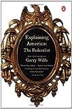 Explaining America: The Federalist