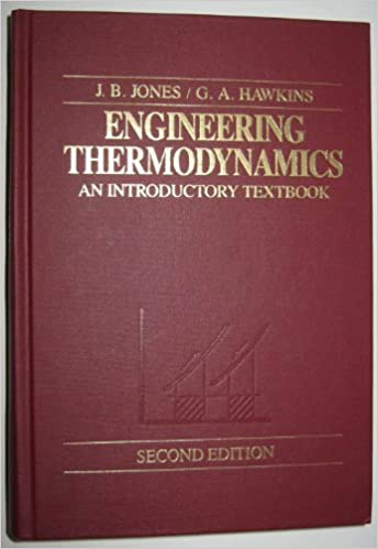 Engineering Thermodynamics: An Introductory Textbook