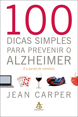 100 dicas simples para prevenir o Alzheimer