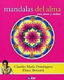 img - for Mandalas del alma / Mandalas of the soul (Spanish Edition) book / textbook / text book
