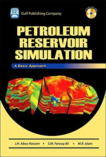 Petroleum Reservoir Simulations: A Basic Approach (+ CD Companion)