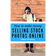 How to Make Money Selling Stock Photos Online