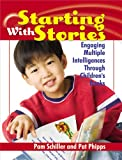 img - for Starting with Stories: Engaging Multiple Intelligences Through Children's Books book / textbook / text book