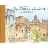 My Italian Sketchbook (Sketchbooks)