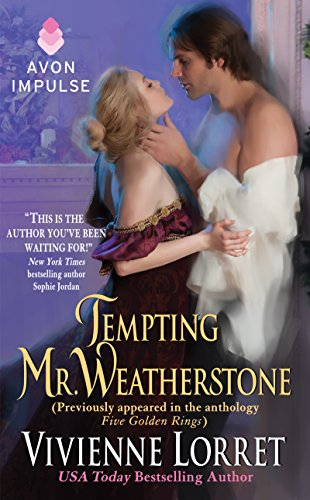 Tempting Mr. Weatherstone: A Wallflower Wedding Novella (Originally appeared in the e-book anthology FIVE GOLDEN RINGS) (Wallflower Wedding Series) Avon And Flower Ring
