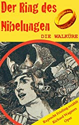 DIE WALKÜRE (Der Ring des Nibelungen 2). Opernkrimi mit Original-Libretto (German Edition)