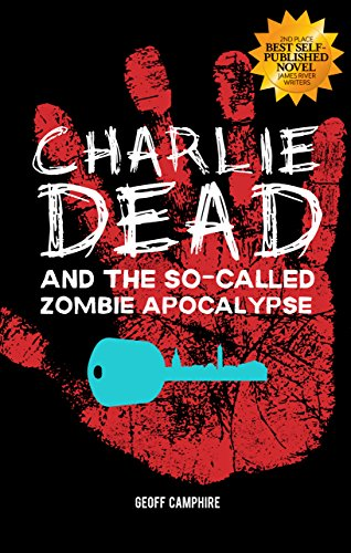 CHARLIE DEAD and the So-Called Zombie Apocalypse ()