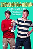 [Encyclopedia Brown and the Case of the Disgusting Sneakers] (By: Donald J. Sobol) [published: April, 1999]