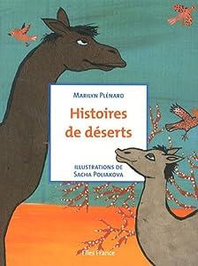 """Afficher """"Histoires de déserts"""""""