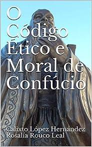 O Código Ético e Moral de Confúcio