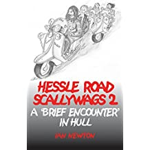 Hessle Road Scallywags 2: A Brief Encounter In Hull