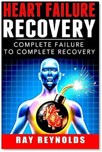 Heart Failure Recovery: Complete Failure to Complete Recovery