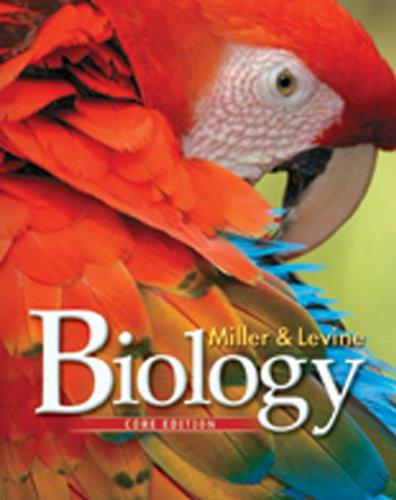 2010 Core - Miller Levine Biology 2010 Core Student Edition Grade 9/10