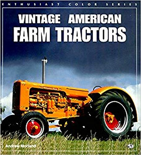 Vintage American Farm Tractors (Enthusiast Color Series)