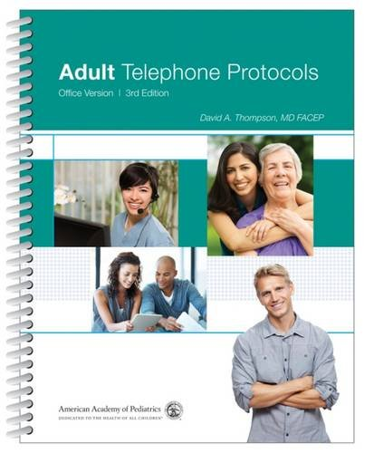 Adult Telephone Protocols: Office Version by Brand: American Academy of Pediatrics