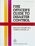 Fire Officer's Guide to Disaster Control, Kramer, William M. and Bahme, Charles W., 0912212268