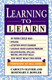 Learning to Learn, Carolyn Olivier and Rosemary Bowler, 0684809907