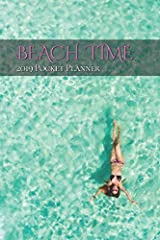 Beach Time - 2019 Pocket Planner This beautiful beach scene will keep your toes in the sand no matter where you are! Life is better at the beach! Contents - 120 Pages of Ideas and Actions Format Size- 6in x 9in (Perfect for purse or backpack...