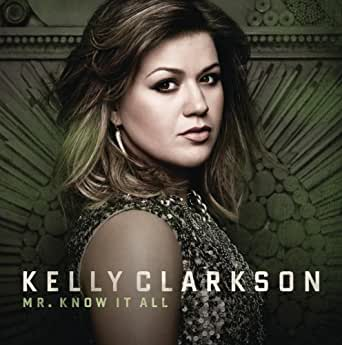 kelly clarkson mr know it all mp3 free download