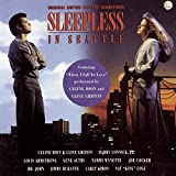 Music - Sleepless In Seattle: Original Motion Picture Soundtrack