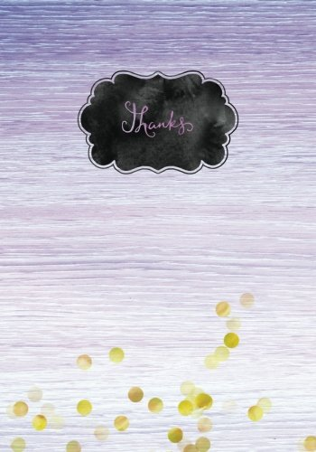 Thought Mini Journals (Purple Gold Foil Thanks Gratitude Journal for Kids: Daily Prompts for Grateful Writing & Blank Pages for Doodles, Creative Thoughts & Ideas : 7 x 10 ... Mindfulness Diary for Teens, Girls & Boys)