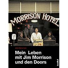 Mein Leben mit Jim Morrison und den Doors (German Edition)