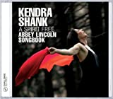 A Spirit Free - Abbey Lincoln Songbook by Kendra Shank (2005-11-07)