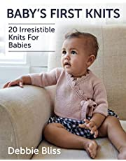 Baby's First Knits: 20 Irresistible Knits for Babies