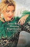 June Bug Versus Hurricane: Memoir