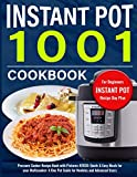 Instant Pot Cookbook for Beginners: Pressure Cooker Recipe Book with Pictures #2020: Quick & Easy Meals for your Multicooker: A One Pot Guide for Newbies and Advanced Users (Recipes with Pictures)