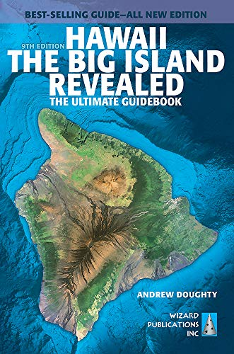 513kyfdea1L - Hawaii The Big Island Revealed: The Ultimate Guidebook