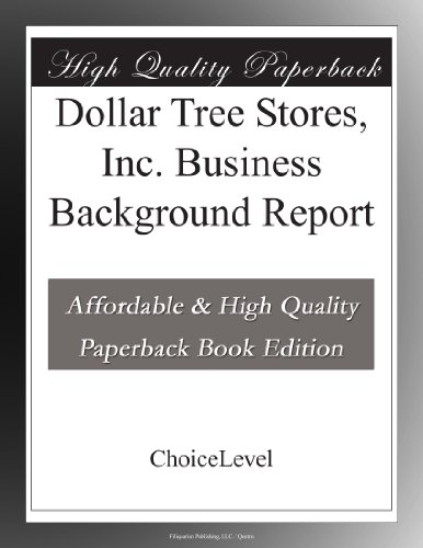 dollar-tree-stores-inc-business-background-report