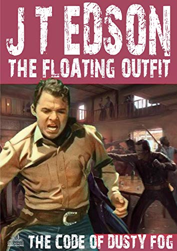 The Floating Outfit 29: The Code of Dusty Fog (A Floating for sale  Delivered anywhere in USA